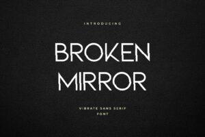 fonts broken mirror sans serif