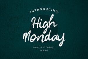 fonts high monday script